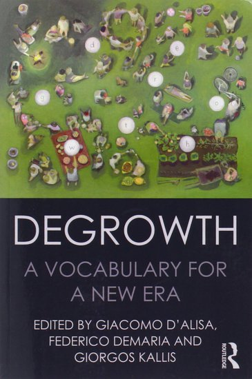 Share International July / August 2015 images, Book cover - Degrowth: A Vocabulary for a New Era